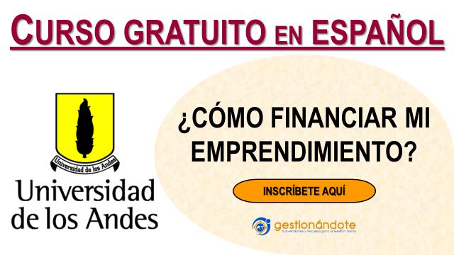 Universidad de los Andes: Curso en cómo financiar una empresa