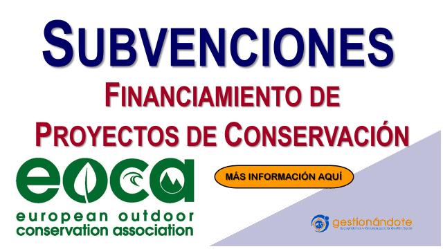 Asociación europea financia proyectos de conservación en todo el mundo – EOCA
