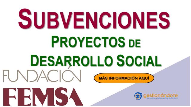 FEMSA financia proyectos de desarrollo social en América Latina