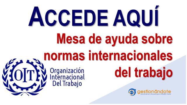 Mesa de ayuda de la OIT para organizaciones sobre las normas internacionales del trabajo