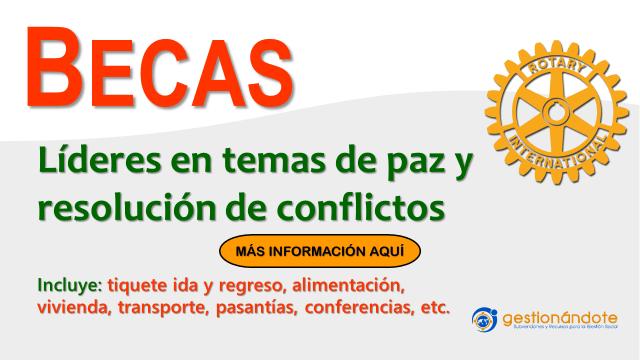 Becas de Rotary para líderes en resolución de conflictos y paz