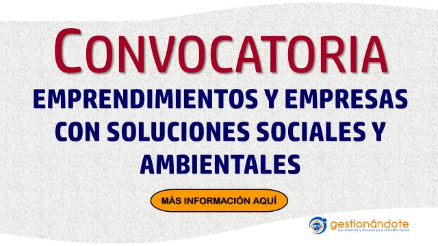 Convocatoria para emprendimientos con soluciones sociales o ambientales