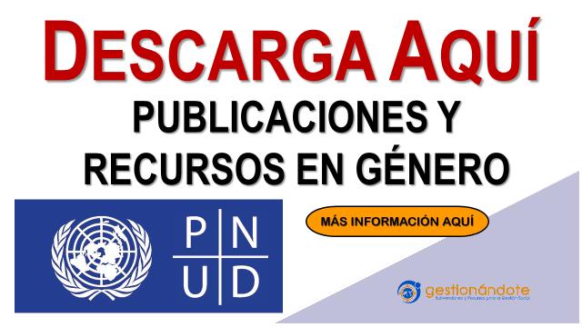 Centro de recursos gratuito del PNUD sobre género en América Latina y el Caribe