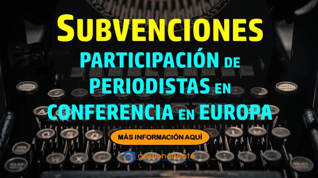 Subvenciones para participación de periodistas en conferencia bienal en Europa – ESOF