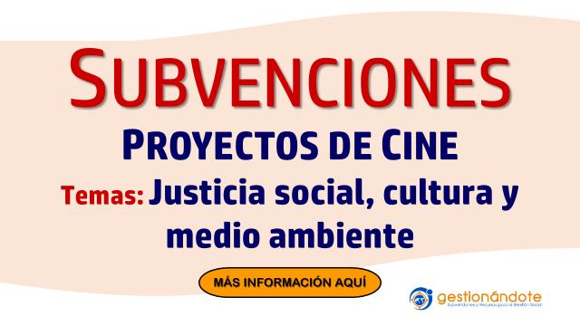 Subvenciones para proyectos de cine en justicia social, cultura y medio ambiente – FWB