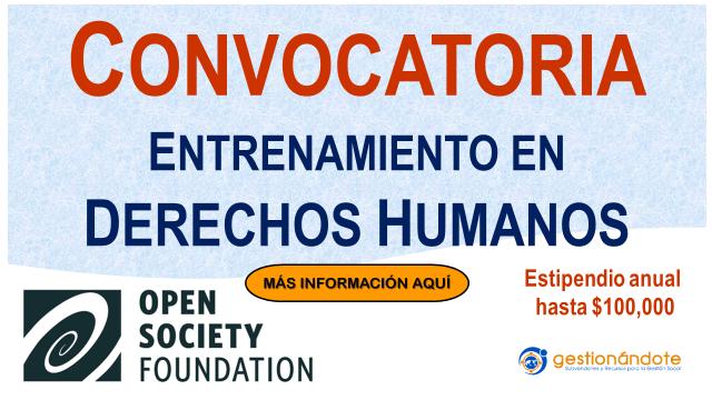 Open Society convoca a fellowships en derechos humanos