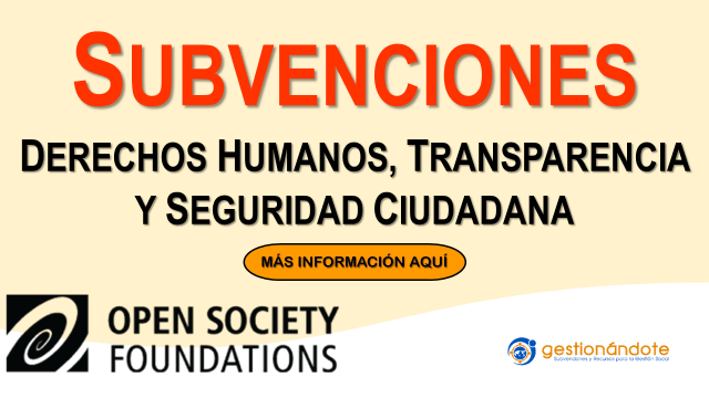 Subvenciones de Open Society Foundation en Latinoamérica