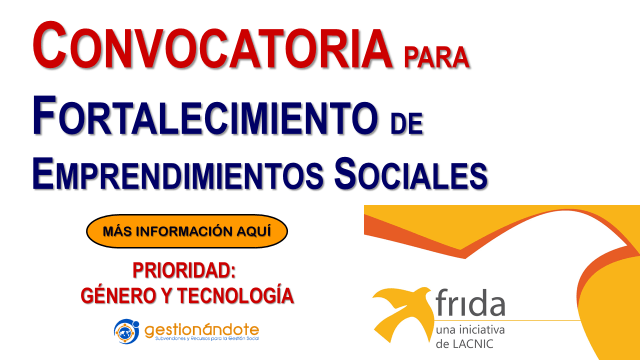 Nueva convocatoria de FRIDA para fortalecer emprendimientos sociales con proyectos tecnológicos