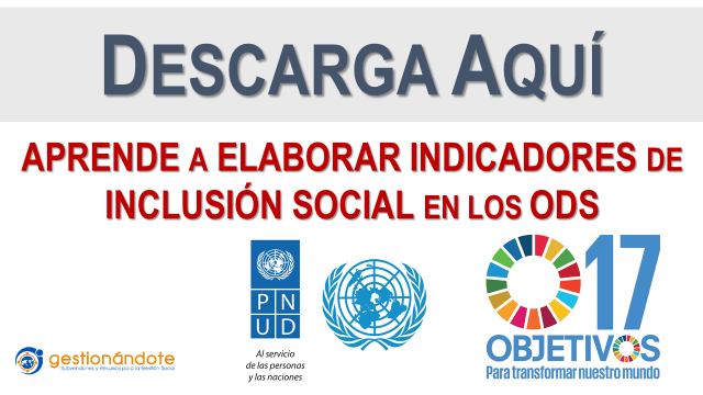 Descarga documento para elaborar indicadores de inclusión social en los ODS