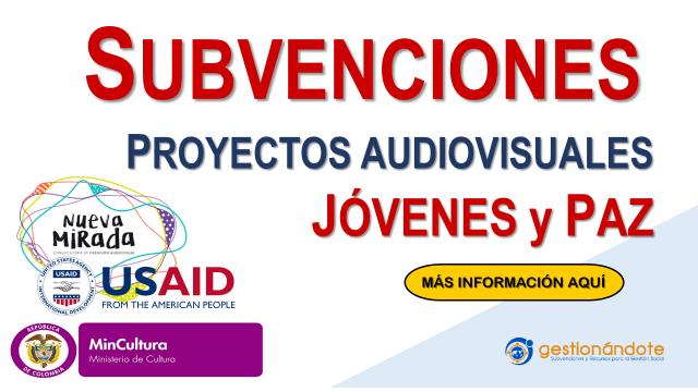 Convocatoria para proyectos audiovisuales en tema de jóvenes y paz