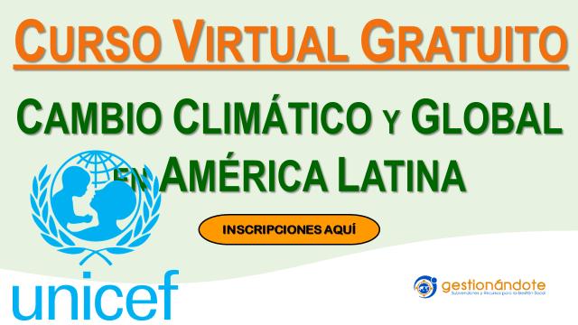 Curso único sobre el cambio climático y sus impactos en América Latina