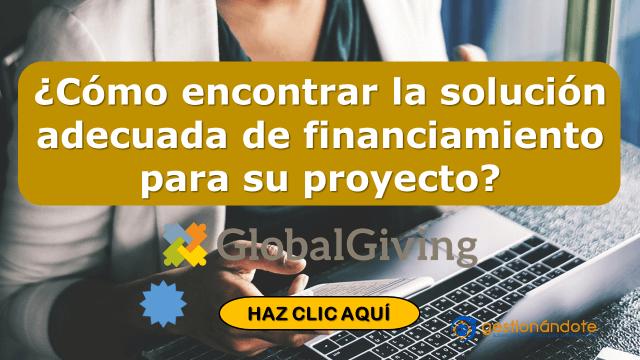 ¿Cómo encontrar la solución adecuada de financiamiento para su proyecto?