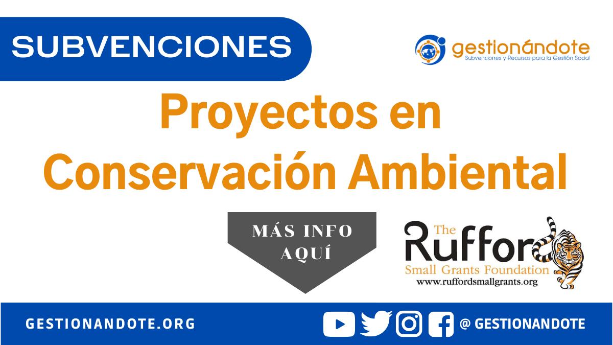 Subvenciones para conservación ambiental – Rufford