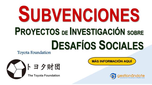 Subvenciones de Toyota Foundation para proyectos sobre problemas sociales