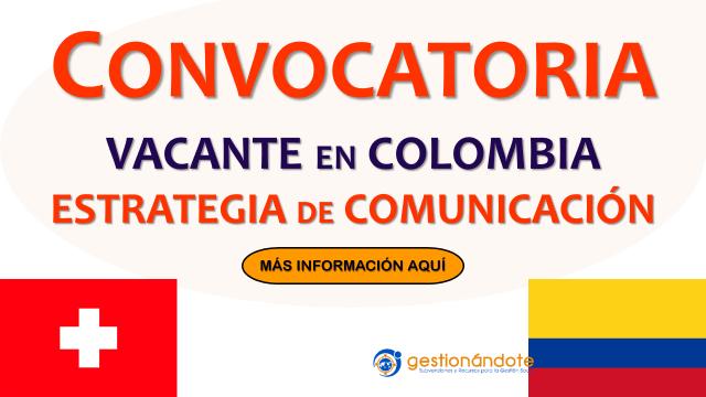 Vacante para estrategia de comunicación de Suiza en Colombia