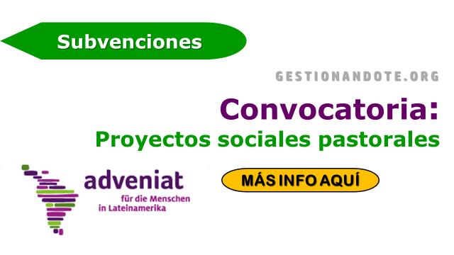 Adveniat apoya y financia proyectos sociales pastorales