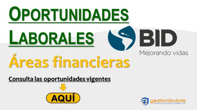 Oportunidades laborales del BID en áreas financieras