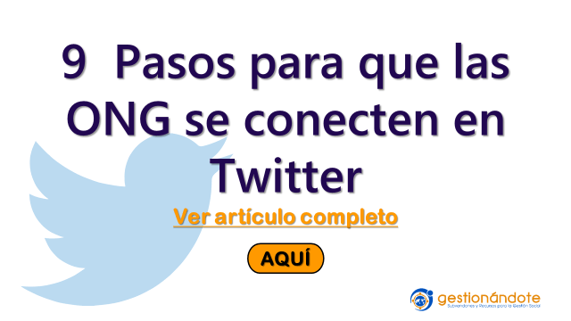 9 pasos para que las ONG se conecten en Twitter