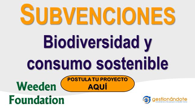 Subvenciones para Biodiversidad y Consumo Sostenible
