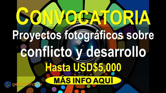 Subvenciones a proyectos fotográficos sobre conflicto y desarrollo