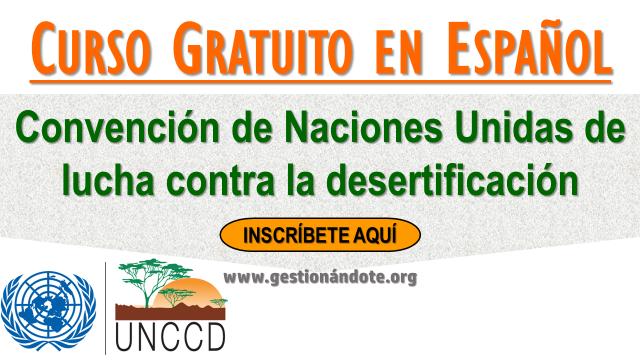 Curso de la Convención de ONU de Lucha contra la Desertificación