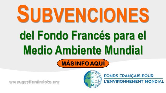 Subvenciones del Fondo Francés para el Medio Ambiente