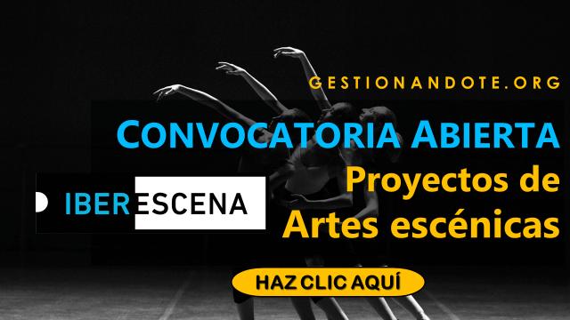Nueva convocatoria de Iberescena para proyectos en artes escénicas