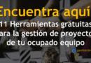11 Herramientas gratuitas de gestión de proyectos para su ocupado equipo