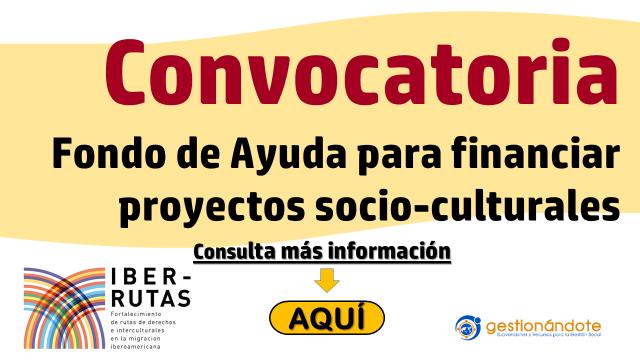 Convocatoria para fondo de ayuda para financiar iniciativas culturales