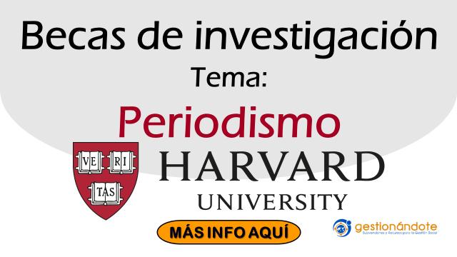 Becas de investigación de la Universidad de Harvard en periodismo