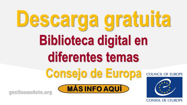 Descarga gratuita de la Biblioteca Digital del Consejo de Europa