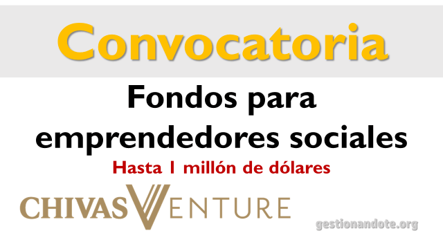 Fondos de Chivas Venture para emprendedores sociales