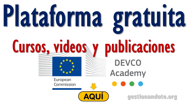Cursos online, videos y publicaciones gratuitas de la Comisión Europea – DEVCO Academy