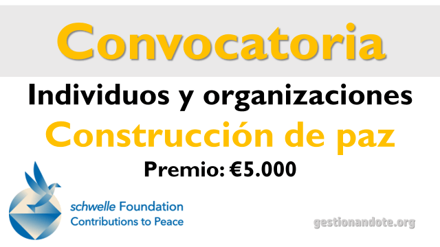 Concurso Schellew para individuos y organizaciones en construcción de paz