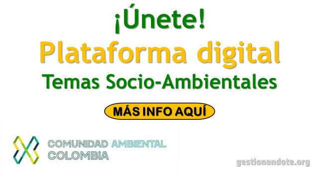Únete a la Comunidad Ambiental Colombia y construye soluciones