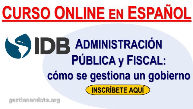 Curso en línea del BID: Administración pública y fiscal