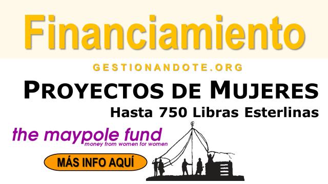 Maypole Fund financia proyectos de mujeres