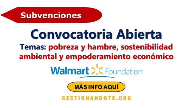 Convocatoria abierta para subvenciones de Walmart Foundation