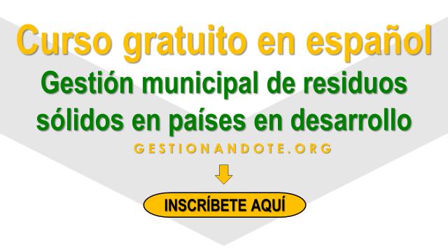 Curso en español en gestión municipal de residuos sólidos