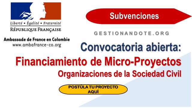 Embajada de Francia en Colombia lanza convocatoria para financiar micro-proyectos – PISCCA 2019