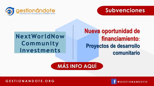 Next World Now -Financiamiento de proyectos de desarrollo comunitario