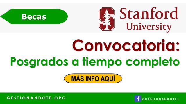 Becas completas de la Universidad de Stanford para posgrados