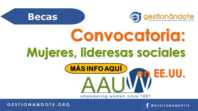 Becas AAUW en EE.UU. para mujeres, lideresas sociales
