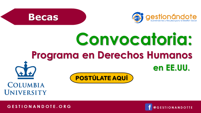 Becas en Derechos Humanos de Columbia University