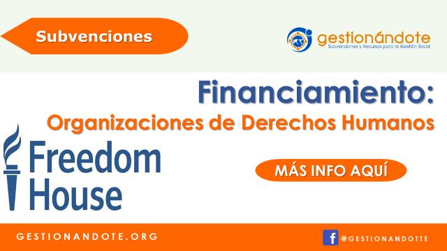 Freedom House financia organizaciones en derechos humanos