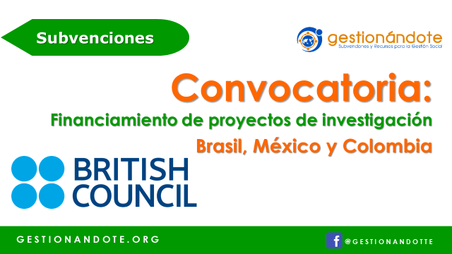 British Council financia proyectos en Brasil, Colombia y México