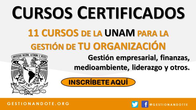 11 cursos de la UNAM para mejorar la gestión de tu organización