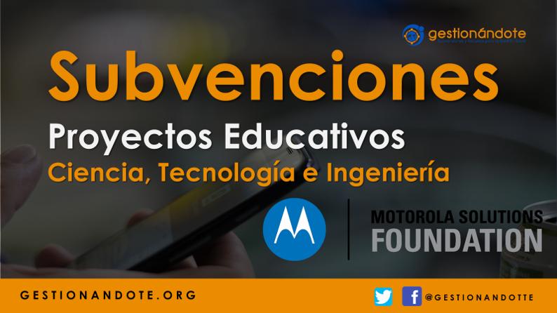 Motorola financia proyectos educativos en ciencia, tecnología e ingeniería