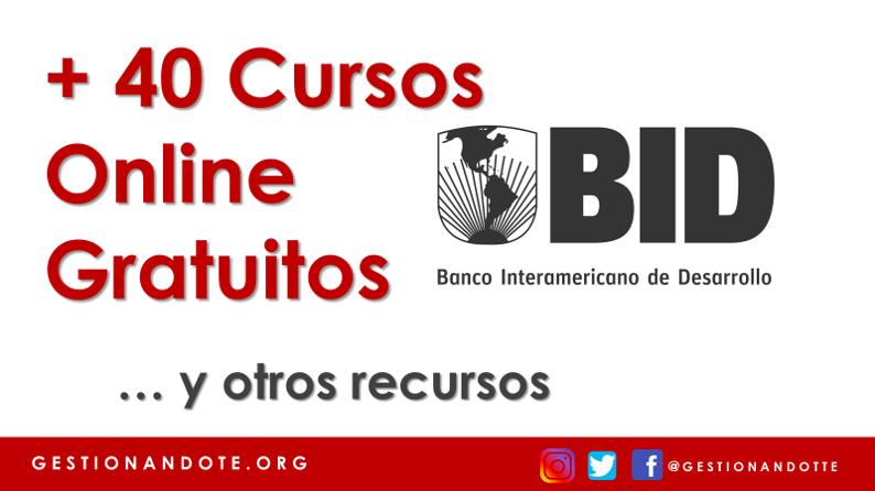 Más de 40 Cursos Gratuitos del Banco Interamericano de Desarrollo – BID
