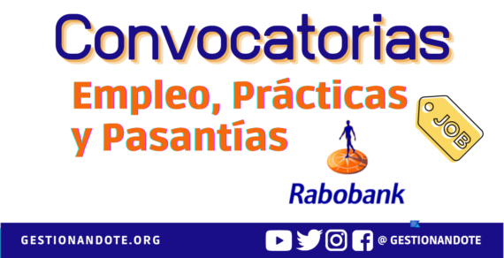 Vacantes y pasantías internacionales en Rabobank